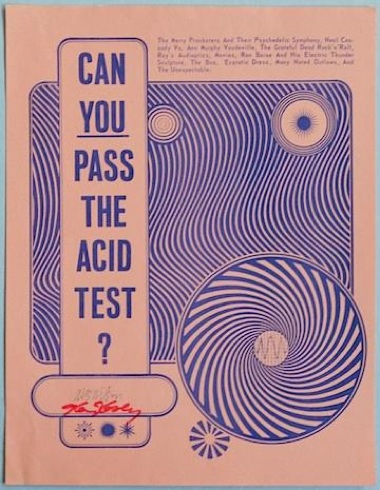 Advertising Merry Prankster Ken Keseys Acid Tests And Signed By Kesey Himself Is Up For Bid Right Now In The HeART Of Rock Roll Poster Auction