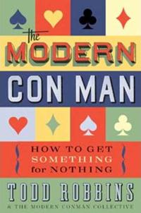 The Modern Con Man