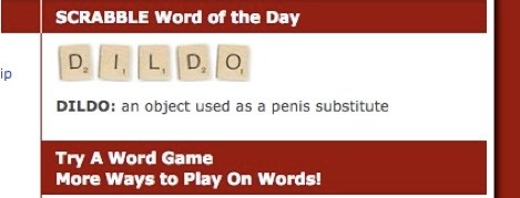 Scrabble Word of the Day: Dildo