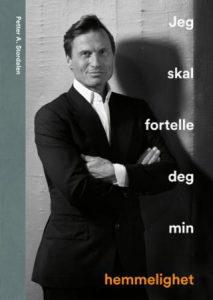Jeg skal fortelle deg min hemmelighet - Petter A Stordalen