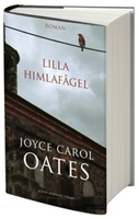 Lilla himlafågel - Joyce Carol Oates