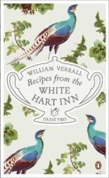 Recipes from the White Hart Inn - William Verrall
