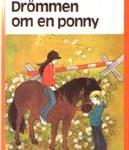 Drömmen om en ponny - Nan Inger Östman