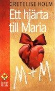 Ett hjärta till Maria - Gretelise Holm