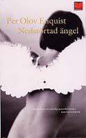 Nedstörtad ängel - Per Olov Enquist