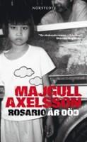 Rosario är död - Majgull Axelsson