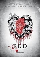 Eld - Mats Strandberg, Sara Bergmark Elfgren
