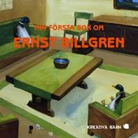 Min första bok om Ernst Billgren
