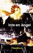 Inte en ängel - Tine Bryld