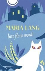 Inte flera mord! - Maria Lang