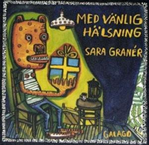 Med vänlig hälsning - Sara Granér