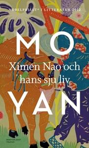 Ximen Nao och hans sju liv - Mo Yan