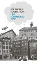 I en förvandlad stad - Per Anders Fogelström