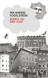 Minns du den stad - Per Anders Fogelström