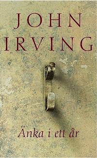 Änka i ett år - John Irving