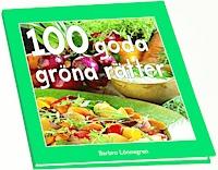 100 goda gröna rätter - Barbro Lönnegren
