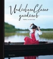 UnderbaraClaras garderob av Clara Lidström, Anna Lidström