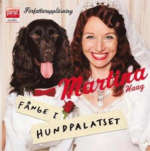 Fånge i Hundpalatset - Martina Haag