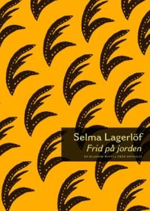 Frid på jorden - Selma Lagerlöf