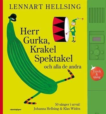 Herr Gurka, Krakel Spektakel och alla de andra - Lennart Hellsing