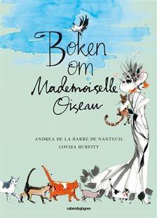 Boken om Mademoiselle Oiseau - Andrea de la Barre de Nanteuil, Lovisa Burfitt