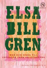 Man kan vinka till varandra från balkongerna - Elsa Billgren
