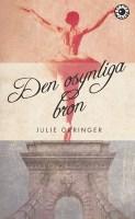 Den osynliga bron - Julie Orringer