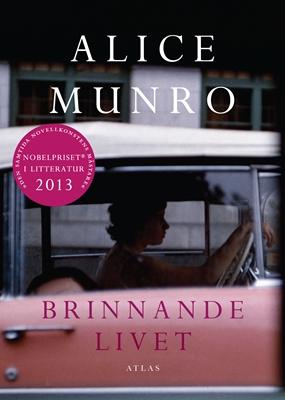 Brinnande livet - Alice Munro