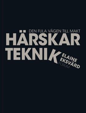 Härskarteknik - Elaine Eksvärd