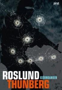 Björndansen - Anders Roslund, Stefan Thunberg