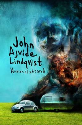 Himmelstrand - John Ajvide Lindqvist