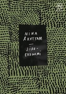 Jiroekonomi - Nina Åkestam