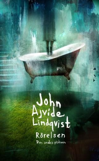 Rörelsen - John Ajvide Lindqvist