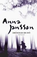 Drömmar ur snö - Anna Jansson