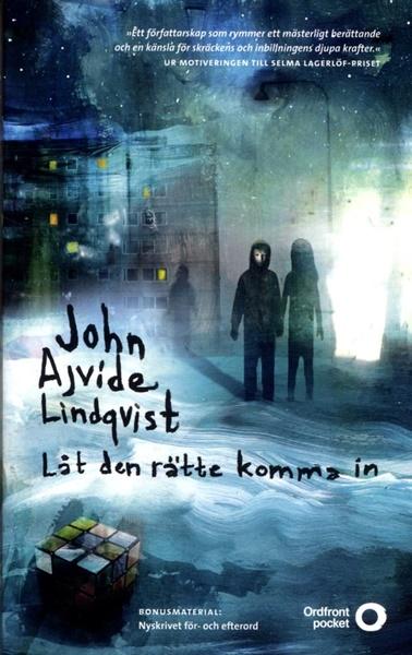 Låt den rätte komma in av John Ajvide Lindqvist