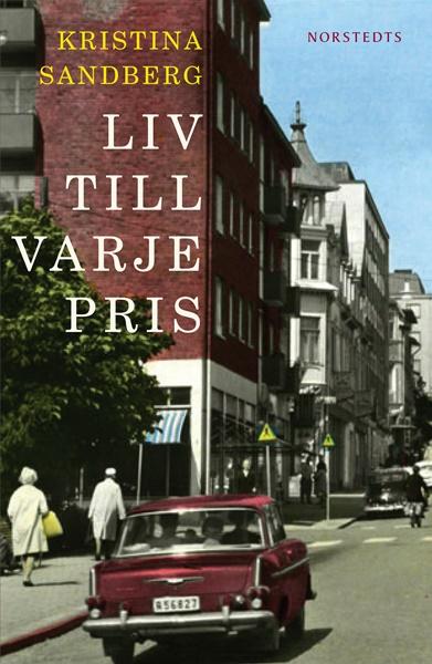 Liv till varje pris - Kristina Sandberg