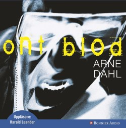 Ont blod av Arne Dahl