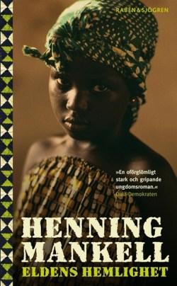 Eldens hemlighet - Henning Mankell