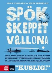 Spökskeppet Vallona - Lena Ollmark, Mats Wänblad