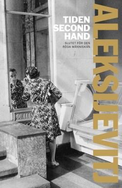 Tiden second hand - Svetlana Aleksijevitj