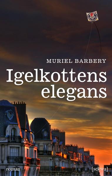 Igelkottens elegans - Muriel Barbery