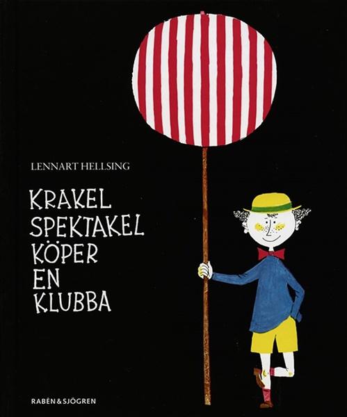 Krakel Spektakel köper en klubba - Lennart Hellsing