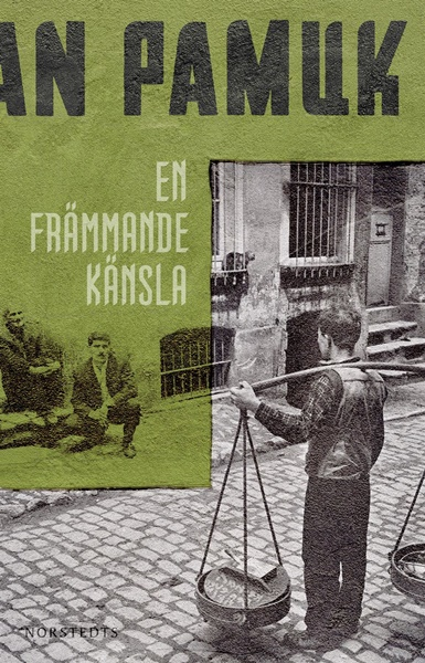 En främmande känsla - Orhan Pamuk