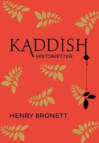 Kaddish - Henry Bronett