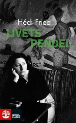 Livets pendel - Hédi Fried