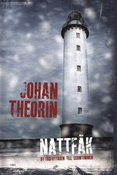 Nattfåk av Johan Theorin