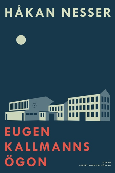 Eugen Kallmanns ögon av Håkan Nesser