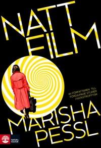 Nattfilm av Marisha Pessl