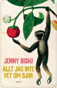 Allt jag inte vet om djur av Jenny Diski