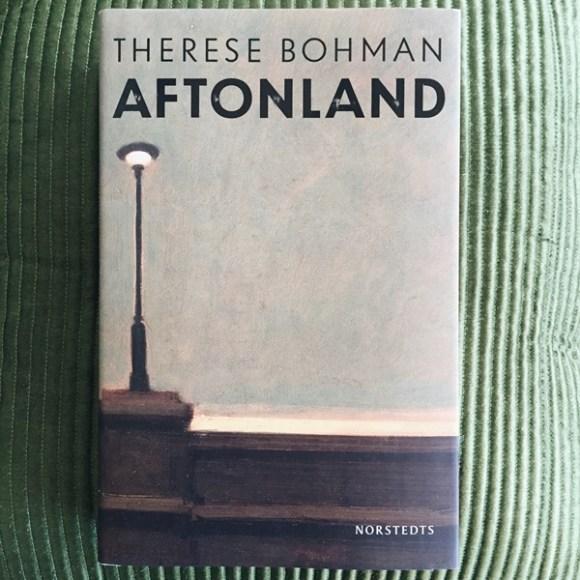 Aftonland av Therese Bohman